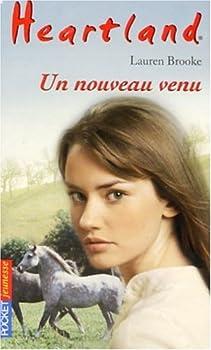 Un nouveau venu - Book #23 of the Heartland