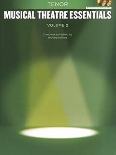 Musical Theatre Essentials: Tenor - Vol.2