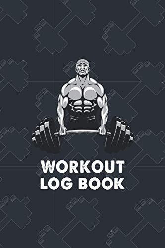 Workout Log Book: Fitness Training Log Book, Home Workout Log Book and Fitness Journal, Strength, Cardio, Nutrition Tracking, Gym Log Book, ... Tracker, Fitness Planner, Exercise Log Book