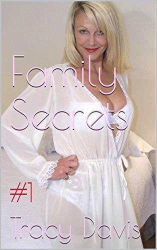 Family Secrets (Taboo Erotic Stories Mature Women): #1 (English Edition)