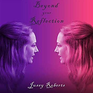 Beyond Your Reflection