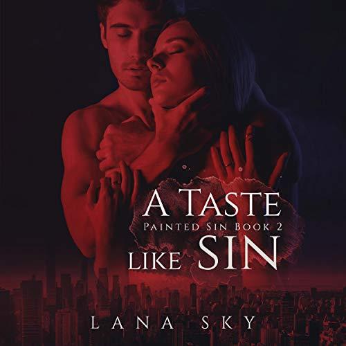 A Taste Like Sin Audiobook By Lana Sky cover art