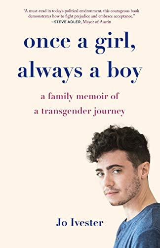 Once a Girl Always a Boy A Family Memoir of a Transgender Journey product image