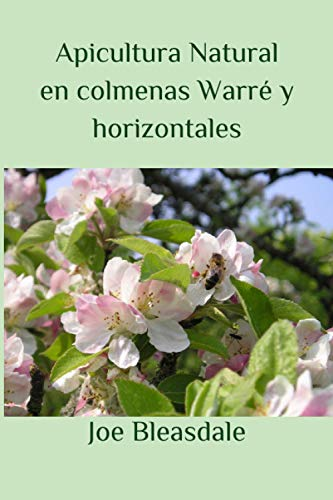 Apicultura Natural en colmenas Warré y horizontales