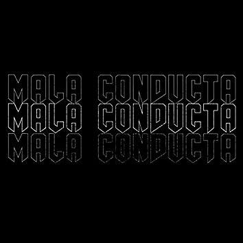 MALA CONDUCTA