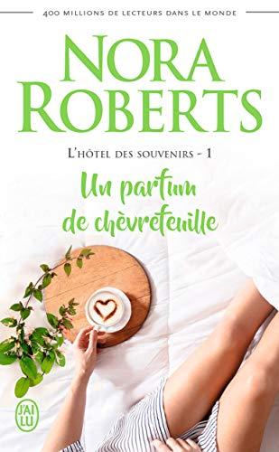L'hôtel des souvenirs (Tome 1) - Un parfum de chèvrefeuille (French Edition)