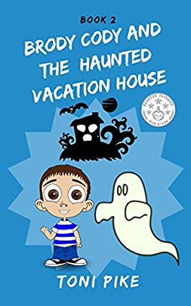 Brody Cody and the Haunted Vacation House