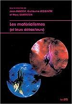 Les matérialismes (et leurs détracteurs) de Jean Dubessy