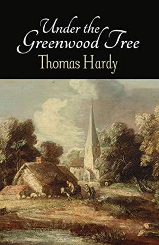 Under the Greenwood Tree Illustrated