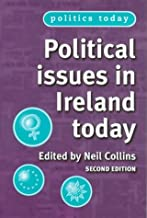 Political Issues in Ireland Today: Third Edition (Politics Today)