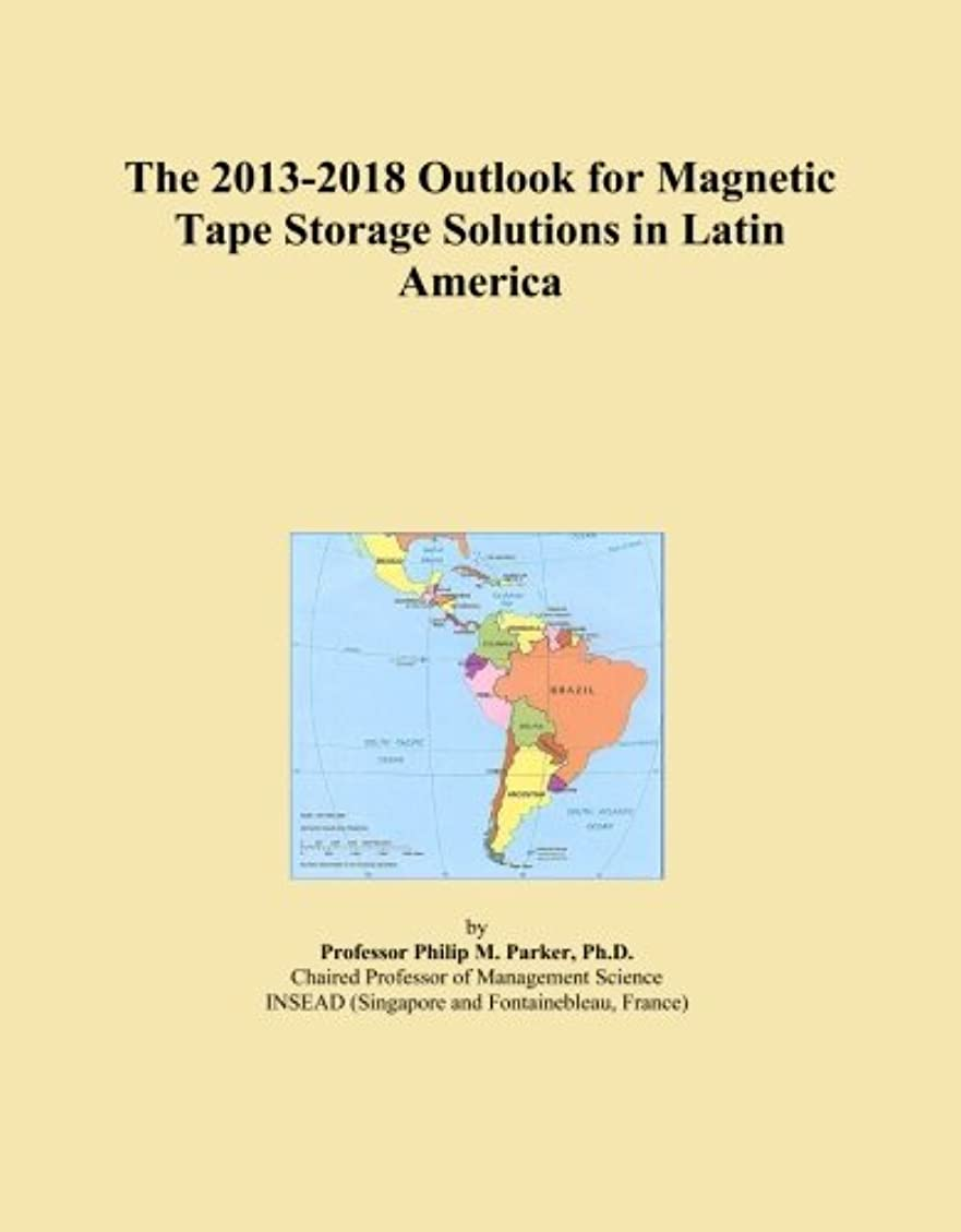 子銀行毎回The 2013-2018 Outlook for Magnetic Tape Storage Solutions in Latin America