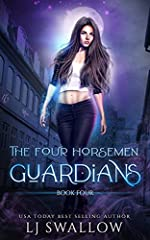 The Four Horsemen: Guardians (The Four Horsemen Series Book 4)