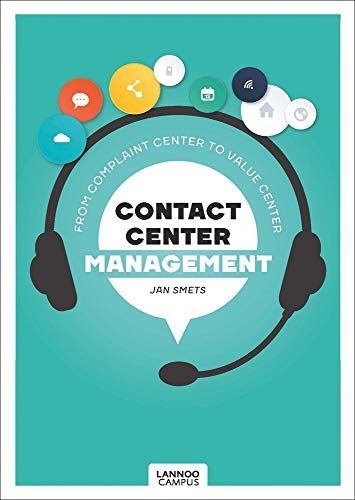 Contact Center Management: From Complaint Department to Value Center