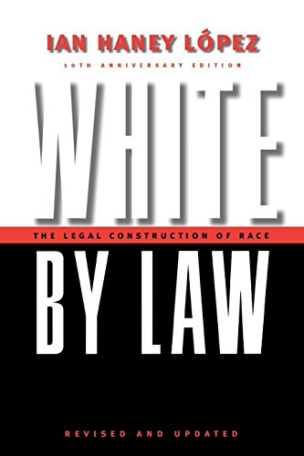 Download White by Law 10th Anniversary Edition (Critical America) 0814736947