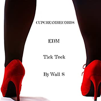 EDM Tick Tock