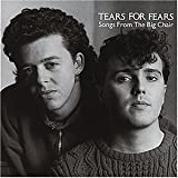 Songtexte von Tears for Fears - Songs From the Big Chair