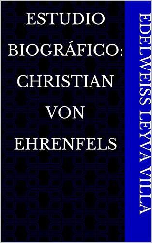 Estudio Biográfico: Christian Von Ehrenfels