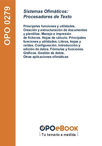 Sistemas Ofimáticos: Procesadores de Texto: Principales funciones y utilidades. Creación y estructuración de documentos y plantillas. Manejo e impresión ... de datos. Otras aplicaciones ofimáticas