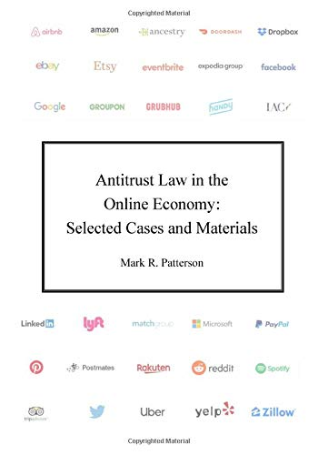 Compare Textbook Prices for Antitrust Law in the Online Economy: Selected Cases and Materials  ISBN 9798648637146 by Patterson, Mark R