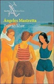 Mastretta: Puerto Libre
