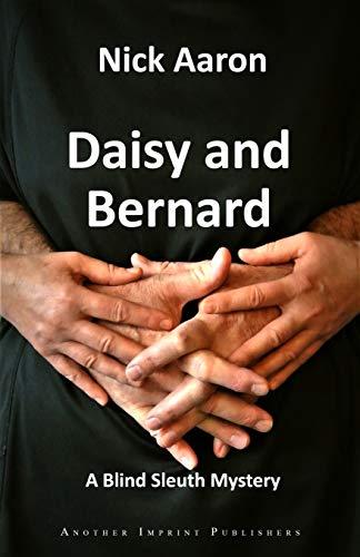 Daisy and Bernard (The Blind Sleuth Mysteries Book 2)