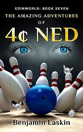 The Amazing Adventures of 4¢ Ned
