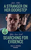 A Stranger On Her Doorstep / Searching For Evidence: A Stranger on Her Doorstep / Searching for Evidence (the Saving Kelby Creek Series)