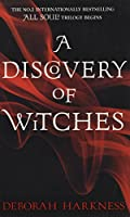 A Discovery of Witches: Soon to be a major TV series (All Souls 1) (All Souls Trilogy 1)