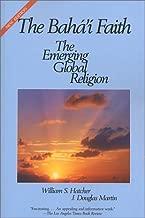 The Baha'I Faith: The Emerging Global Religion
