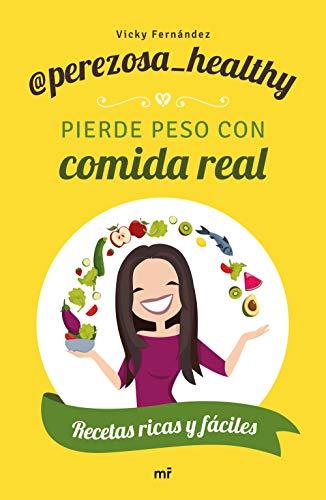 Pierde peso con comida real (Fuera de Colección)