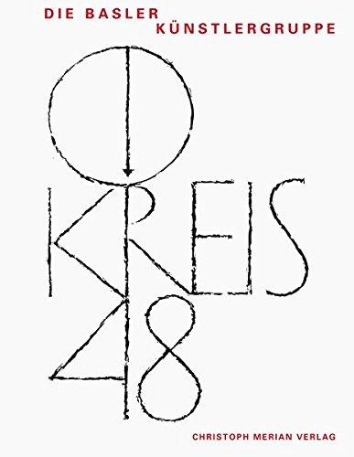 Kreis 48: Die Basler Künstlergruppe