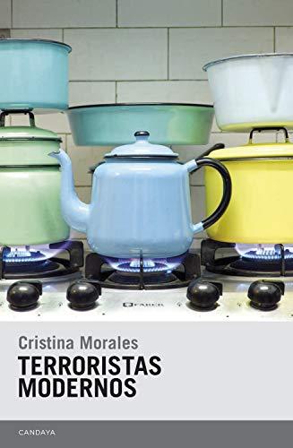 Terroristas modernos (Candaya Narrativa nº 43)
