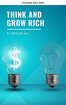 Think and Grow Rich (English Edition) par [Napoleon Hill]