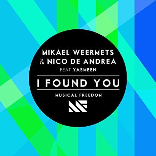 Mikael Weermets & Nico de Andrea feat. Yasmeen