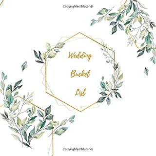 Wedding Bucket List: Perfect book for couples - Just Married gift - Fill the journal with ideas, travels, challenges and much more! 100 adventures to ... lot of sex and love!! (Bucket list challenge)