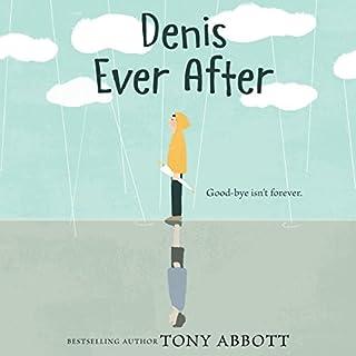 Denis Ever After audiobook cover art