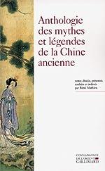 Anthologie des mythes et légendes de la Chine ancienne de Collectifs