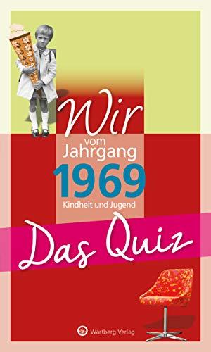 Wir vom Jahrgang 1969 - Das Quiz (Jahrgangsquizze)