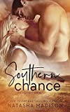 Southern Chance (The Southern Series, Band 1)