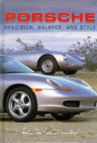 Porsche Precision, Balance and Style (Modern Cars)