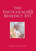 The Encyclicals of Benedict XVI