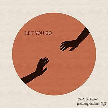 Let You Go (feat. Cadence XYZ)