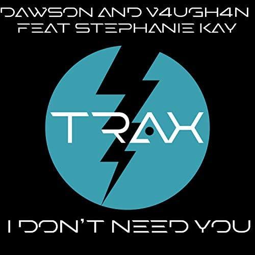 Dawson & V4UGH4N feat. Stephanie Kay