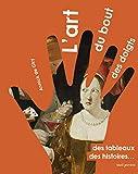 L'Art du bout des doigts. Des tableaux, des histoires...