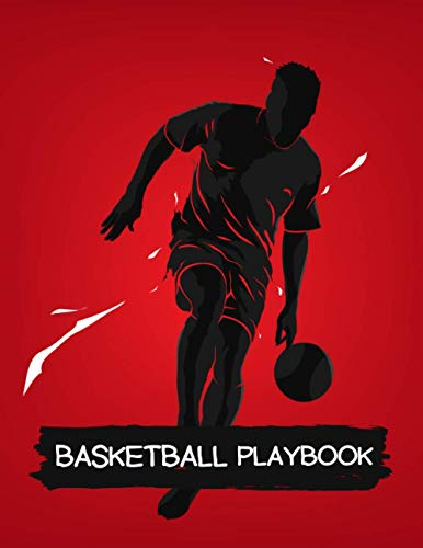 BASKETBALL PLAYBOOK: Blank Basketball Court Diagrams Notebook 140 Full Page.