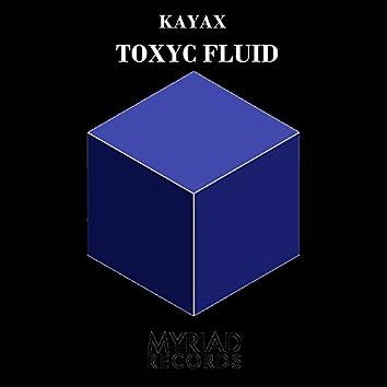Toxyc Fluid