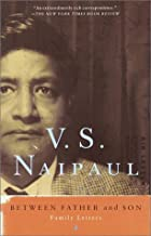 Best naipaul letters between father and son Reviews