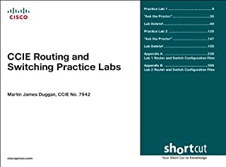 CCIE Routing and Switching Practice Labs (Digital Short Cut) (Practical Studies)