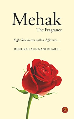 Mehak- The Fragrance (English Edition)