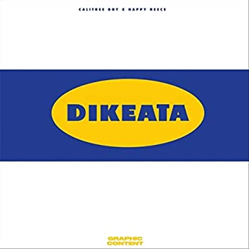 Dikeata (feat. Happy Reece)